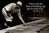 Babe Ruth - Striking Out Quote Póster