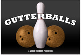Gutterballs A Jackie Treehorn Production Movie Poster Print