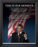 Barack Obama (This Is Our Moment) Art Poster Print Posters