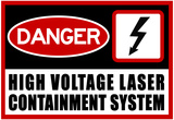 High Voltage Laser Containment System Posters