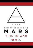 Thirty Seconds From Mars - This is War Julisteet