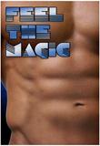 Feel The Magic Plakat