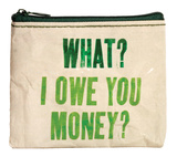 What I Owe You Money Coin Purse Coin Purse