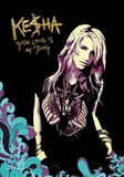 Ke$ha - Your Love is my Drug Print