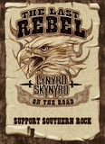 Lynyrd Skynyrd - The Last Rebel Poster
