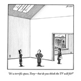 """It's a terrific space, Tony—but do you think the TV will fit?"" - New Yorker Cartoon Premium Giclee Print by Harry Bliss"