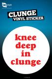 Clunge Vinyl Sticker Pegatina