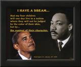 Martin Luther King Jr and President Barack Obama I Have a Dream Posters