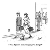 """I take it you let him dress you for a change?""  - New Yorker Cartoon Premium Giclee Print by Tom Cheney"