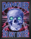 Danger Skull (Do Not Enter) Prints