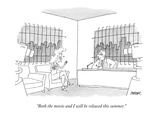 """Both the movie and I will be released this summer."" - New Yorker Cartoon Premium Giclee Print by Jack Ziegler"
