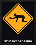 Student Crossing Sign (With Glass) Art Poster Print Prints