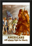 Americans Will Always Fight for Liberty WWII War Propaganda Art Print Poster Prints