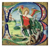 Historiated Initial 'B' Depicting St. Michael and the Dragon, 1499-1511 (Vellum) Giclee Print by Alessandro Pampurino