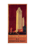 Tribune Tower, Published by Chicago Rapid Transit Company, Usa, 1925 (Colour Litho) Giclee Print by Norman Erickson