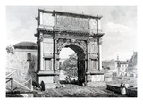Arch of Titus, Part of a Series of 'Views of Rome', 1845 (Engraving) Giclee Print by Carlo Piccoli