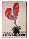 Stutzt Unsre Feldgrauen - Zereisst Englands Nacht Zeichnet Kriegsanliehe, German War Loan Poster Giclee Print by Otto Lehmann