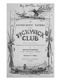 Titlepage for 'The Posthumous Papers of the Pickwick Club' by Charles Dickens, 1st Edition, 1836 Giclee Print by Robert Seymour
