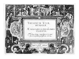 Title-Page for 'Theatrum Vitae Humanae', Engraved by Johannes Wierix (1549-C.1618) Giclee Print by Hans Vredeman de Vries