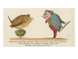 There Was an Old Man Who Said, 'Hush! I Perceive a Young Bird in This Bush!' Giclee Print by Edward Lear