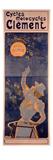 Poster Advertising Cycles Clement, Paris, Printed Bourgerie and Cie., C.1895 (Colour Litho) Lámina giclée por Ferdinand Misti-mifliez