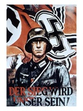Victory Will Be Ours!', German WWII Poster by Zik, 1942 (Colour Litho) Giclee Print by  German
