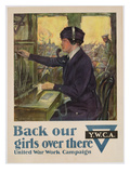Back Our Girls over There', World War I Ywca Poster, C.1918 (Colour Litho) Giclee Print by Clarence F. Underwood
