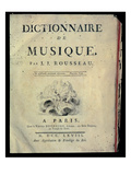 Frontispiece to the Dictionary of Music by Jean Jacques Rousseau (1712-78), 1768 (Engraving) Giclee Print by  French