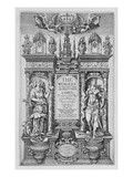 Title Page of &#39;The Works of James I&#39;, Engraved by Renold Elstrack (1571-C.1630) 1616 (Engraving) Giclee Print by  English