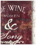 Rodney White - Of Wine Women & Song Digitálně vytištěná reprodukce