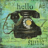 Say Hello With a Smile Poster von Carol Robinson