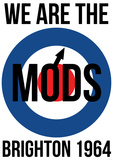 We are the Mods Posters