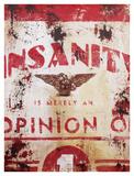 Rodney White - Insanity Digitálně vytištěná reprodukce
