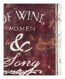 Of Wine Women & Song Giclée-trykk av Rodney White