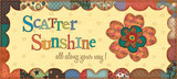 Sunshine All Along Poster by Jo Moulton