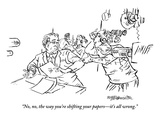 """No, no, the way you're shifting your papers—it's all wrong.""  - New Yorker Cartoon Premium Giclee Print by William Hamilton"