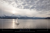 Destiny - Sailboat Poster