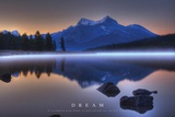Dream - Mountains Landscape Posters