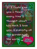 If I Could Give You Flower Giclee Print by Cathy Cute