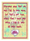 Everyone Says That You Only Fall in Love Once Giclee Print by Cathy Cute