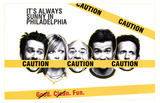 It's Always Sunny in Philadelphia - Group Posters