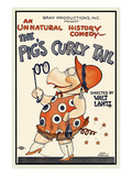 The Pig&#39;s Curly Tail Poster by Walter Lantz