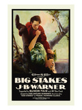 Big Stakes Posters