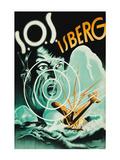 "Sos Iceberg ""S.O.S. Iseberg"" Posters"