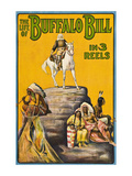 The Life of Buffalo Bill in 3 Reels Premium Giclee Print