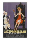 "Exalted Flapper ""Jazzprinsessan"" Posters"