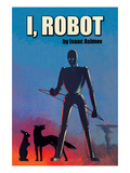 I, Robot Prints by Isaac Asimov