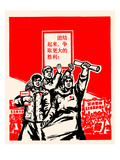 Workers Can Lead Posters by  Chinese Government