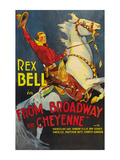 From Broadway to Cheyenne Posters