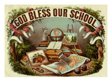 God Bless Our School Premium Giclee Print by  Arbuckle Brothers